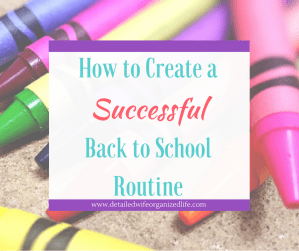 How to Create a Successful Back to School Routine