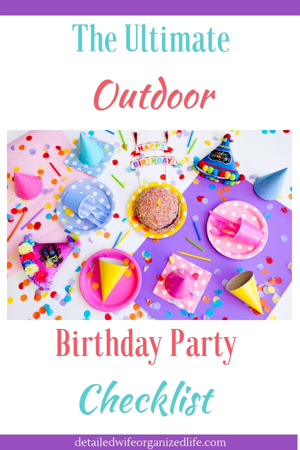 The Ultimate Outdoor Birthday Party Checklist