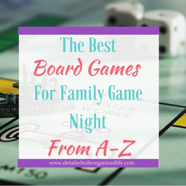 The Best Board Games for Families from A-Z