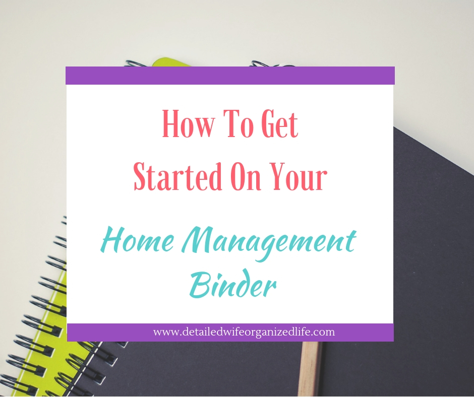 Get Started home Management Binder