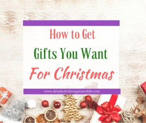 How to Get Gifts You Want For Christmas