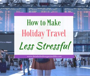 How to Make Holiday Travel Less Stressful