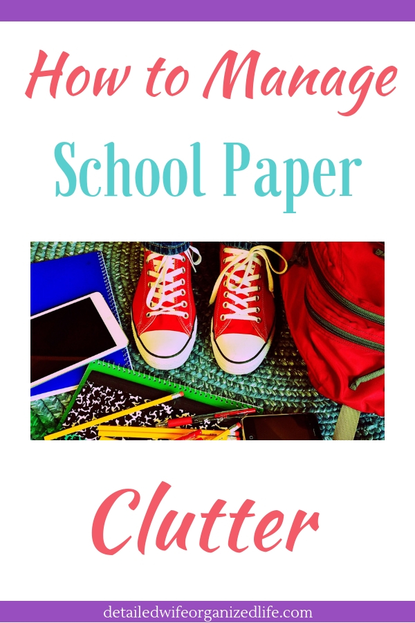 How to Manage School Paper Clutter