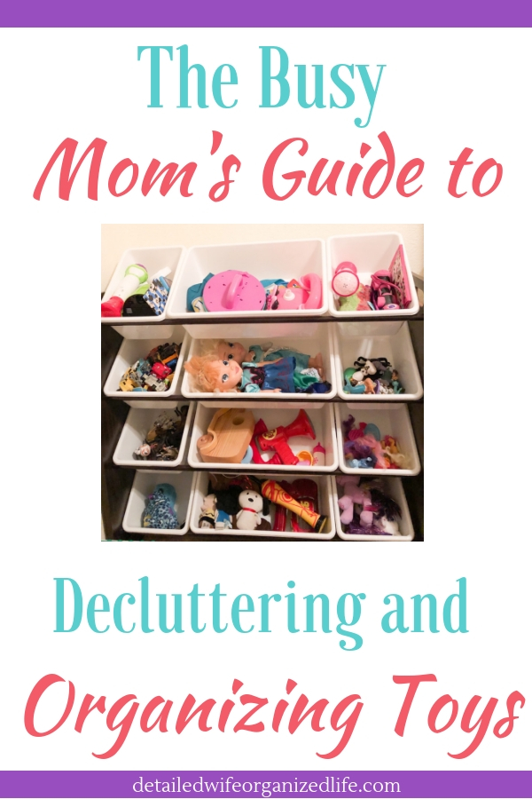 The Busy Mom's Guide to Decluttering and Organizing Toys