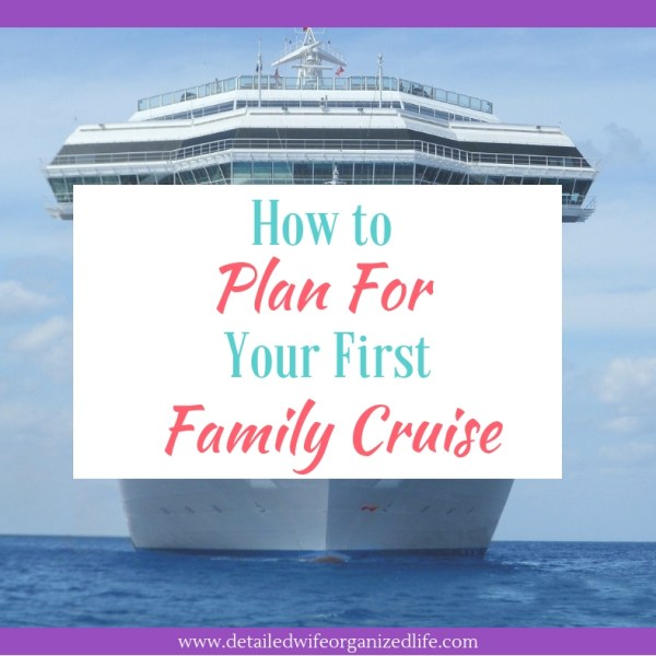 How to Plan Your First Family Cruise