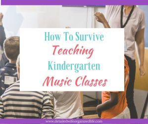 How to Survive Teaching Kindergarten Music Classes