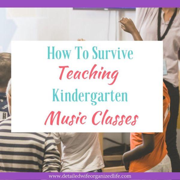 How to Survive Teaching Kindergarten Music Classes