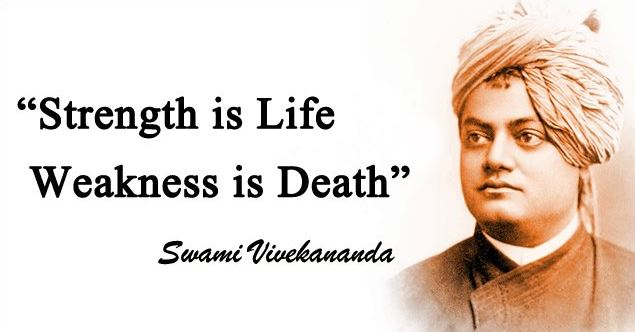 strenght-is-life-weakness-is-death