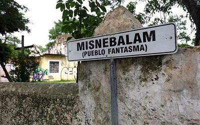 Misnebalam pueblo fantasma