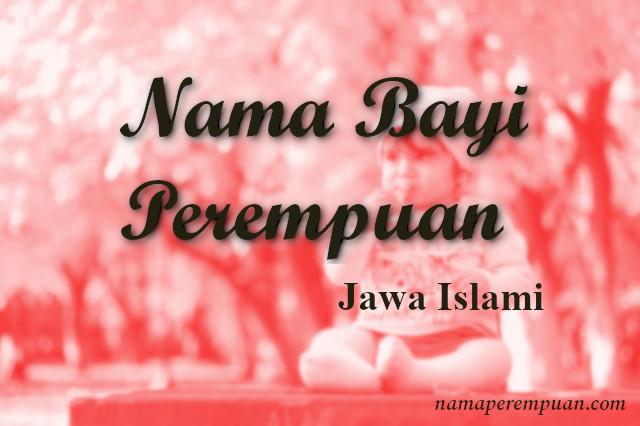 Nama Bayi Perempuan Jawa Islami