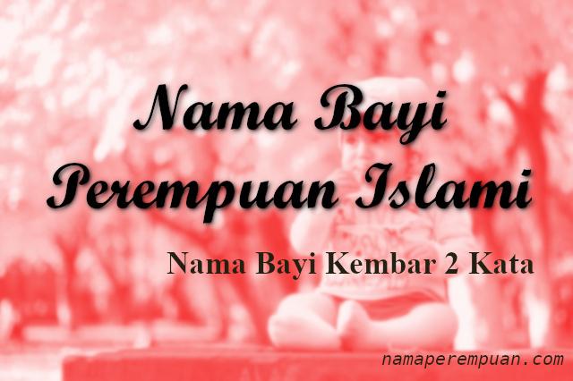 Nama Bayi Kembar Perempuan Menurut Islam
