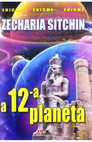 A douăsprezecea planetă - zeii din cer şi de pe pământ