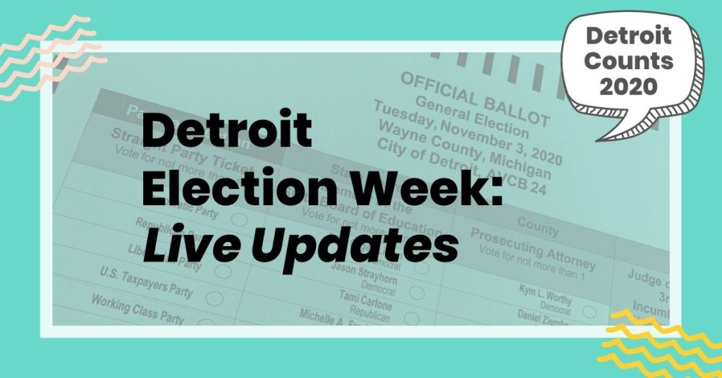 detroit election week live updates