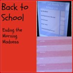 Back to School – Ending the Morning Madness
