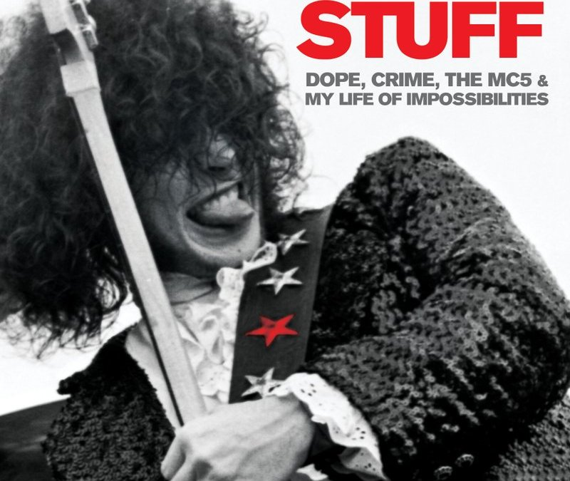 Win a FREE Personalized Autographed Copy of Detroit rock music legend & founder of MC5, WAYNE KRAMER'S new memoir 'The Hard Stuff'!