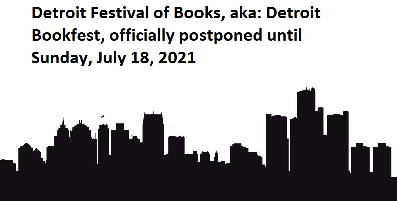 4th Annual Detroit Festival of Books! (Sunday, July 18, 2021) Eastern Market, Shed 3