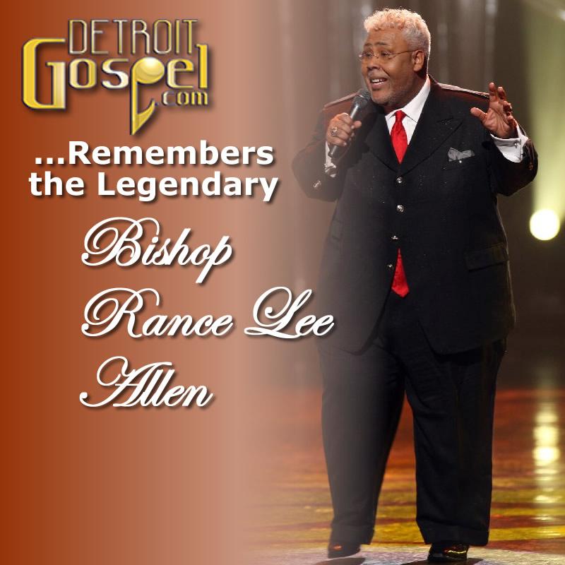 Remembering the Legendary Rance Allen