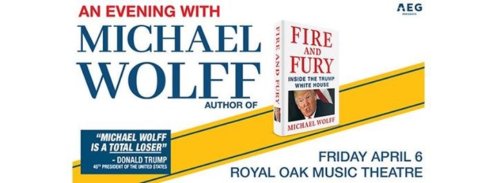 An Evening with Michael Wolff: Fire and Fury 6
