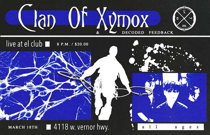 Clan Of Xymox/ Decoded Feedback/ Autumn 3/18 at El Club 6