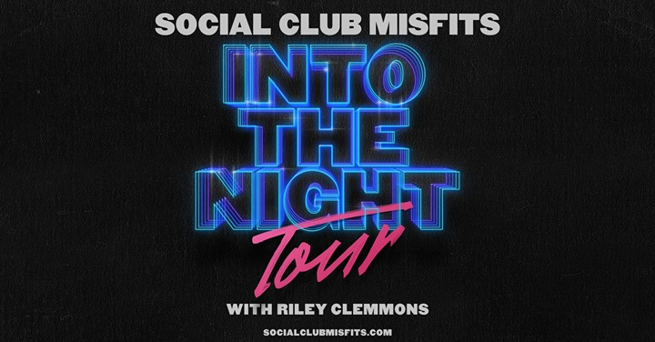 Social Club Misfits w/ Riley Clemmons 6