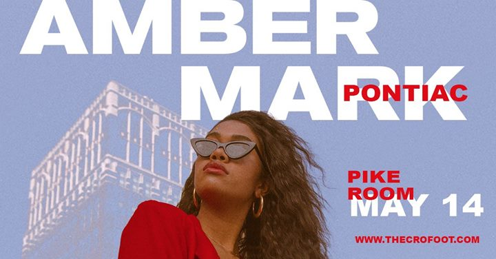 Amber Mark at The Pike Room 5/14 6
