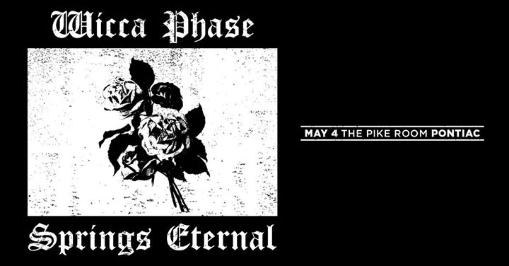 Wicca Phase Springs Eternal 5/4 at The Pike Room 6