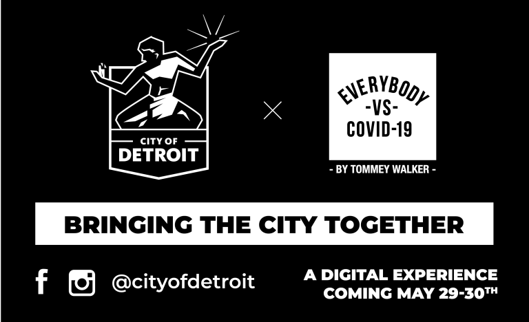 THE EVERYBODY VS. COVID-19 DIGITAL UNITY FESTIVAL WILL TAKE PLACE MAY 29 - 30. PHOTO CITY OF DETROIT