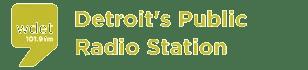 WDET: Detroit's Public Radio Station