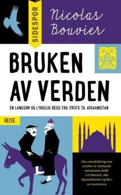Omslaget til boka Bruken av verden av Nicolas Bouvier