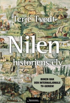 Omslaget til Nilen - historiens elv av Terje Tvedt