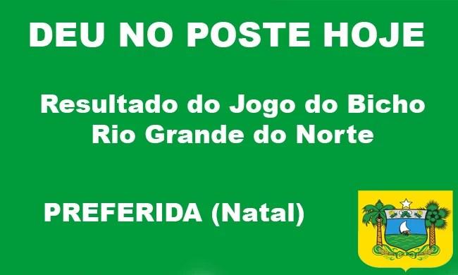 Preferida Natal - Jogo do Bicho Rio Grande do Norte