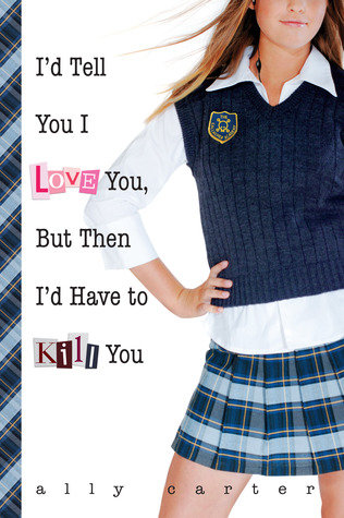 Book Review: 'I'd Tell You I Love You, but Then I'd Have to Kill You'