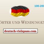 Wörter und Wendungen (100-200)