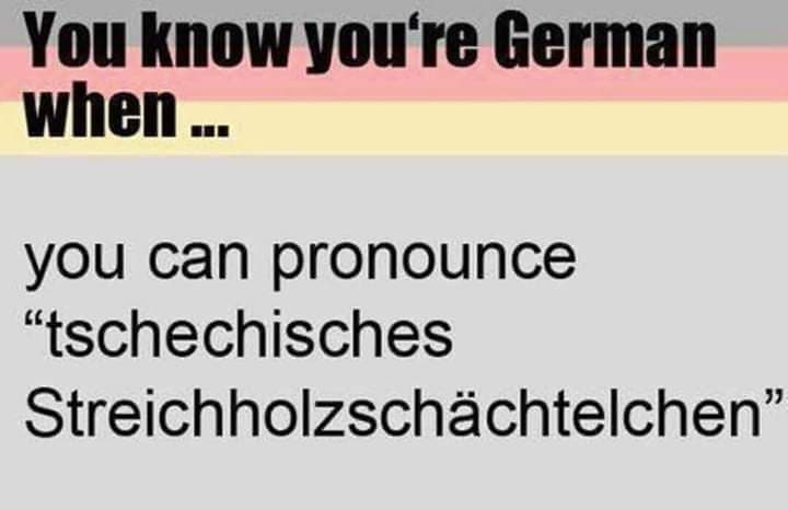 You know you're german when…