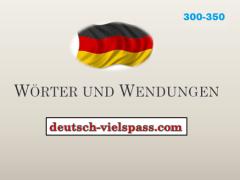 ftgvbh - Wörter und Wendungen (300-350)