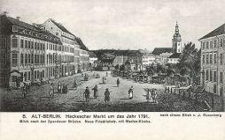Berlin, Hackescher Markt um das Jahr 1791 (Marienkirche)