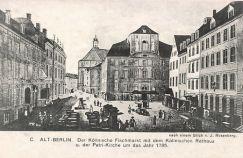 Berlin, Köllnische Fischmarkt, Rathaus und Petrikirche um das Jahr 1785