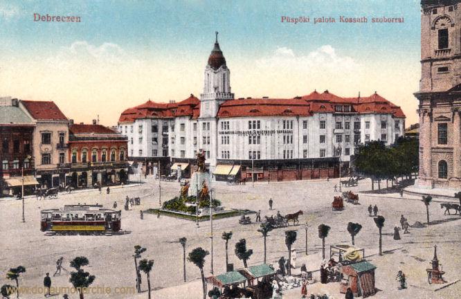 Debreczen, Püspöki palota Kossuth szobor (Bischofspalast und Kossuth-Denkmal)