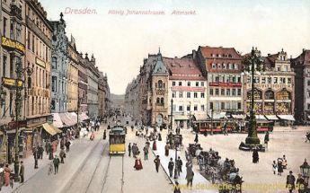 Dresden, Altmarkt, König Johannstraße
