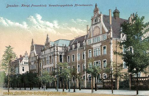 Dresden, Königliche Frauenklinik Verwaltungsgebäude Pfotenhauerstraße