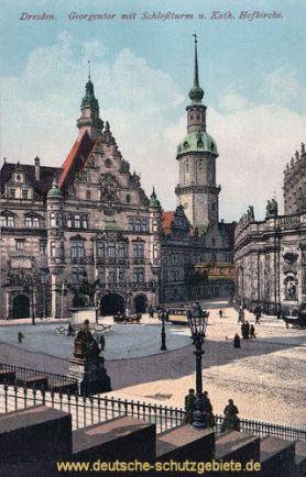 Dresden, Georgentor mit Schloßturm u. Kath. Hofkirche