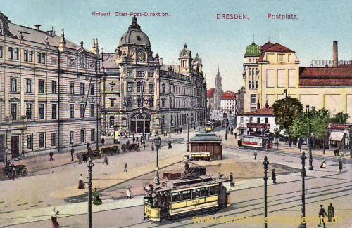 Dresden, Postplatz, Kaiserliche Ober-Post-Direktion