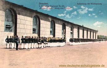 Dresden, 2. Grenadier-Regiment Nr. 101, Aufstellung der Wachparade