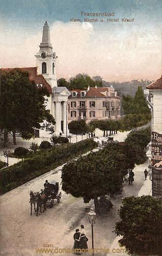 Franzensbad, Katholische Kirche und Hotel Kreuz