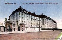 Freiberg, Kaserne des 16. Königl. Sächs. Infanterie-Regiments Nr. 182