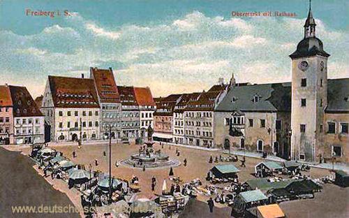 Freiberg i. S., Obermarkt mit Rathaus