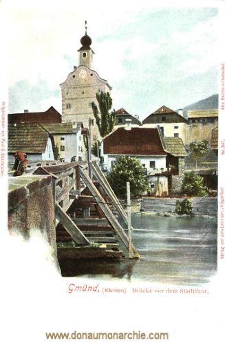 Gmünd in Kärnten, Brücke vor dem Stadttor