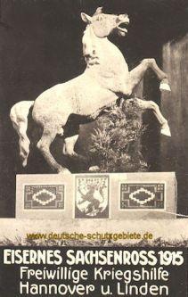 Hannover und Linden, Eisernes Sachsenross 1915 Freiwillige Kriegshilfe