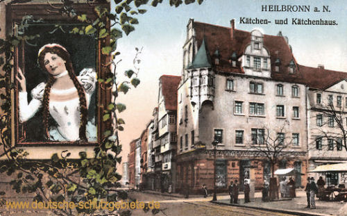 Heilbronn a. N., Kätchen und Kätchenhaus