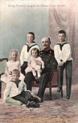 König Friedrich August im Kreise seiner Kinder